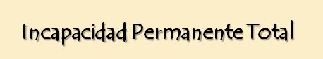 Incapacidad Permanente: No puedo trabajar ¿Y ahora qué? (4/6)
